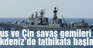 Rus ve Çin savaş gemileri Akdeniz'de...