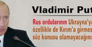 Ruslar Kırım'a girmeyecek