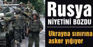 Rusya, Ukrayna sınırına asker yığdı