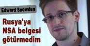 Rusya'ya NSA belgesi götürmedim