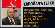 Saadet'ten Erdoğan'a Tepki!