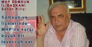 """Şaban Kılıç: """"MHP' yi Kale Yapmaya Geldik"""""""