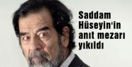 Saddam Hüseyin'in anıt mezarı yıkıldı