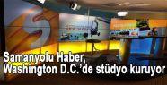 Samanyolu Haber, Washington D.C.'de stüdyo kuruyor