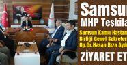 Samsun MHP Teşkilatından Rıza Aydın'a Ziyaret