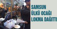 Samsun Ülkü Ocakları Lokma Dağıttı