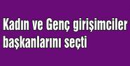 Samsun'da Kadın ve Genç girişimciler başkanlarını seçti