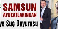 Samsunlu Avukatlardan HDP'ye Suç Duyurusu