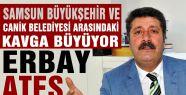 Samsun'da belediyeler birbirine girdi