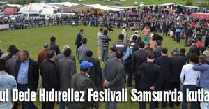 Samut Dede Hıdırellez Festivali Samsun'da kutlandı