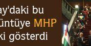 Saray'daki o görüntüye MHP'den tepki