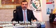 Sarıcaoğlu'ndan Türk Polis Teşkilatı'nın 170. Kuruluş Yıldönümü Mesajı