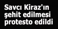 Savcı Kiraz'ın şehit edilmesi protesto edildi