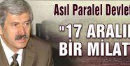Şefkat Çetin: Asıl Paralel Devlet Akp...