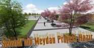 Selendi'nin Meydan Projesi Hazır