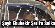 Şeyh Ebubekir Şerif'e Suikast