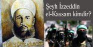Şeyh İzzeddin el-Kassam kimdir?