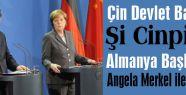 Şi Cinping, Merkel ile görüştü!