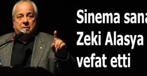 Sinema sanatçısı Zeki Alasya vefat etti