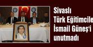 Sivaslı Türk Eğitimcileri Güneş'i unutmadı