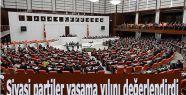 Siyasi partiler yasama yılını değerlendirdi