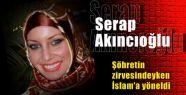Şöhretin Zirvesinde İslam'a Yöneldi