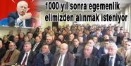 """Somuncuoğlu, """"1000 yıl sonra egemenlik elimizden alınmak isteniyor."""""""