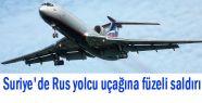 Suriye Rus Uçağına Saldırı Düzenledi...