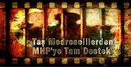 Taş Medreselilerden MHP'ye Tam Destek