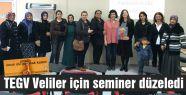 TEGV Veliler için seminer düzenledi