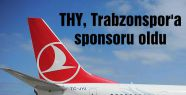 THY, Trabzonspor'a sponsoru oldu