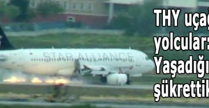 THY uçağındaki yolcular: Yaşadığımıza şükrettik