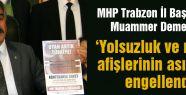 Trabzon'da MHP'nin afiş asması engellendi
