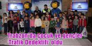 Trabzon'da minik Trafik Dedektifleri