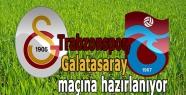 Trabzonspor, Galatasaray maçına hazırlanıyor