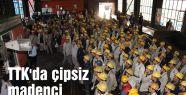 TTK'da çipsiz madenci kalmayacak