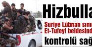Tufeyl Hizbullah kontrolünde