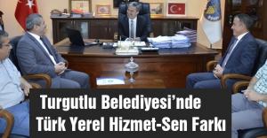 Turgutlu Belediyesi'nde Türk Yerel Hizmet-Sen Farkı