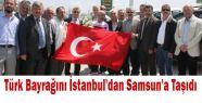 Türk bayrağı Samsun'da