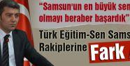 Türk Eğitim-Sen Samsun'da Rakiplerine Fark Attı