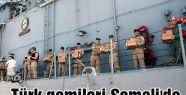 Türk gemileri Somali'de