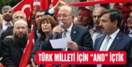"""TÜRK MİLLETİ İÇİN """"AND"""" İÇTİK"""