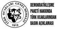 Türk Ocaklarının demokrasi paketi tepkisi