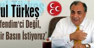 Türkeş: 'Özgür bir basın istiyoruz'