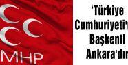 Türkiye Cumhuriyeti'nin Başkenti Ankara'dır
