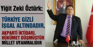 'TÜRKİYE GİZLİ İŞGAL ALTINDADIR'