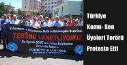 Kamu-Sen Üyelerinden Teröre Protesto
