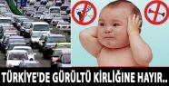 Türkiye'de Gürültü Kirliğine Hayır...