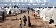 Türkiye'ye Gelen Suriyeliyi Memnun Memnun Değil!