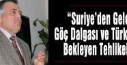 Türkiye'yi bekleyen büyük tehlikeler